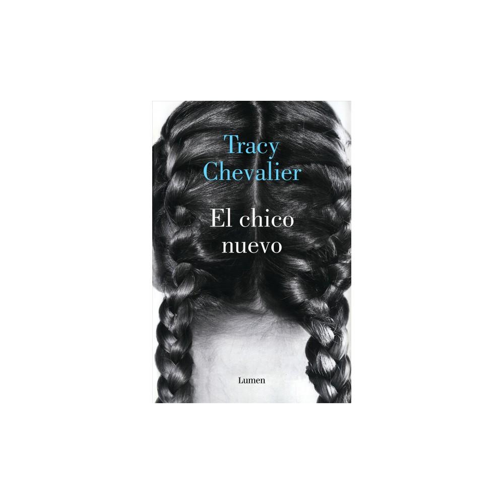 El chico nuevo / New Boy - by Tracy Chevalier (Paperback)