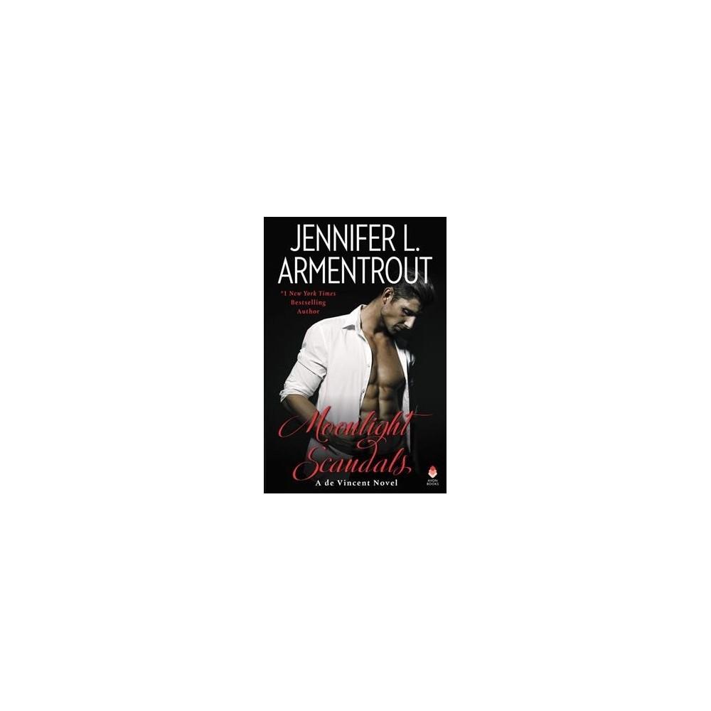 Moonlight Scandals - (De Vincent) by Jennifer L. Armentrout (Hardcover)