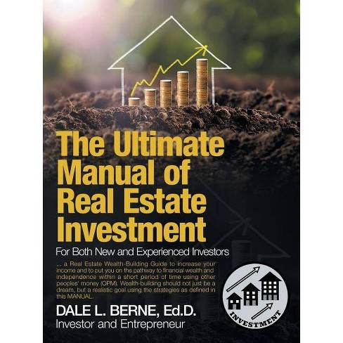 The Ultimate Manual of Real Estate Investment - by  Dale L Berne Ed D (Paperback) - image 1 of 1