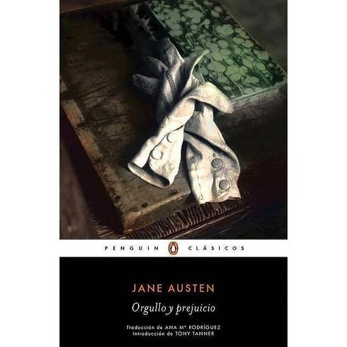 Orgullo Y Prejuicio / Pride and Prejudice - by  Jane Austen (Paperback) - image 1 of 1