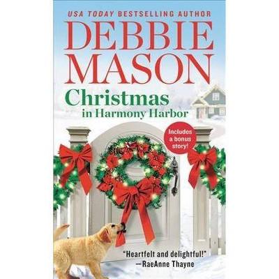 Christmas in Harmony Harbor -  (Harmony Harbor) by Debbie Mason (Paperback)