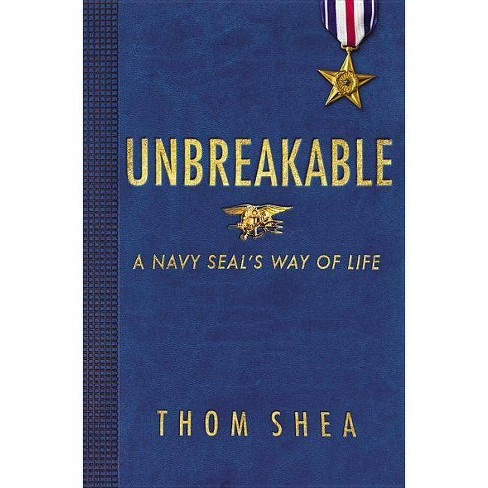 Unbreakable - by  Thom Shea (Hardcover) - image 1 of 1