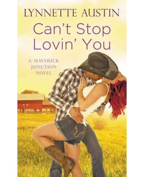Can't Stop Lovin' You (Reissue) (Paperback) (Lynnette Austin) - image 1 of 1