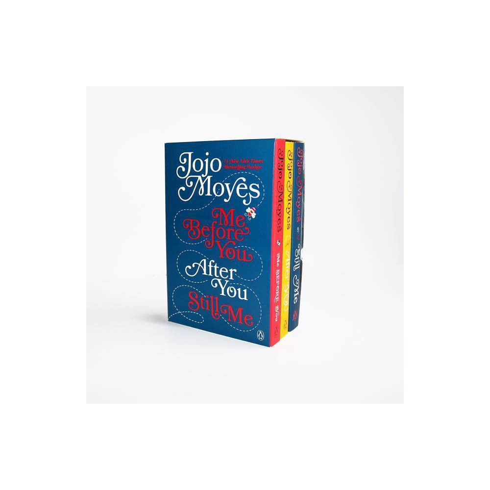 Me Before You After You And Still Me 3 Book Boxed Set Me Before You Trilogy By Jojo Moyes Mixed Media Product