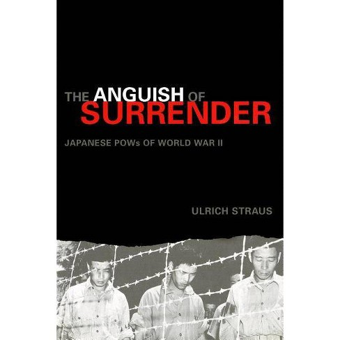 The Anguish of Surrender - (Adst-Dacor Diplomats and Diplomacy Book) by  Ulrich A Straus (Paperback)