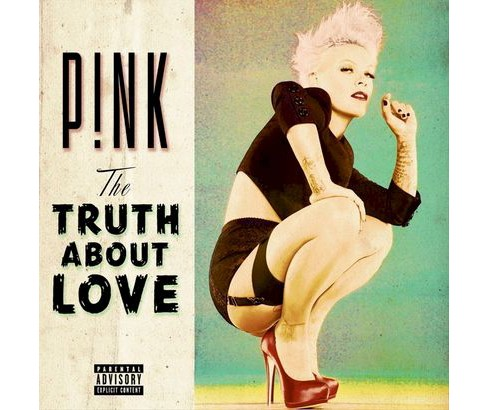 P!nk - The Truth About Love [Explicit Lyrics] (CD) - image 1 of 3
