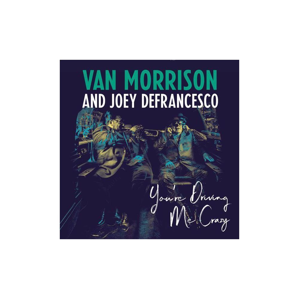 Van Morrison You Re Driving Me Crazy Vinyl