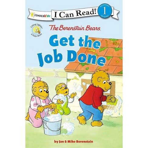 The Berenstain Bears Get the Job Done - (I Can Read! / Berenstain Bears / Living Lights) (Paperback) - image 1 of 1