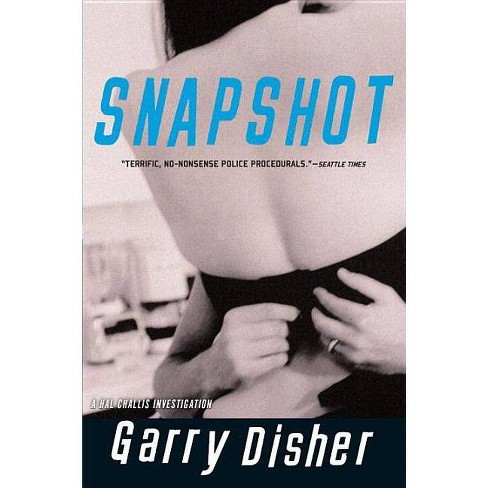 Snapshot - (Inspector Hal Challis) by  Garry Disher (Paperback) - image 1 of 1