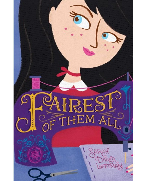 Fairest of Them All -  Reprint by Sarah Darer Littman (Paperback) - image 1 of 1
