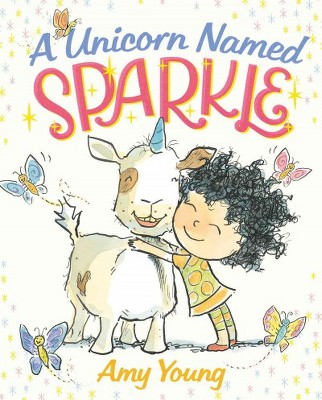A Unicorn Named Sparkle (Hardcover)by Amy Young