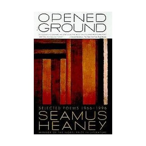 Opened Ground - by  Seamus Heaney (Paperback) - image 1 of 1