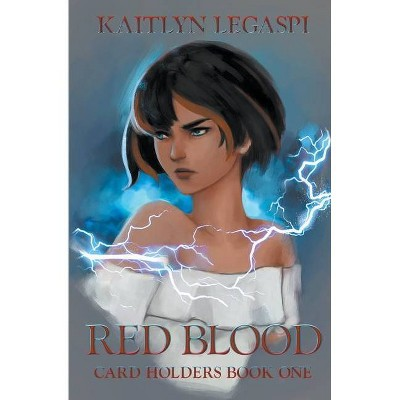Red Blood - (Card Holders) by  Kaitlyn Legaspi (Paperback)