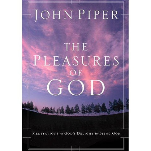 The Pleasures of God - by  John Piper (Paperback) - image 1 of 1