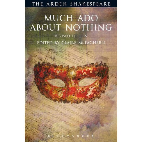 Much ADO about Nothing: Revised Edition - (Arden Shakespeare Third) 2 Edition by  William Shakespeare - image 1 of 1