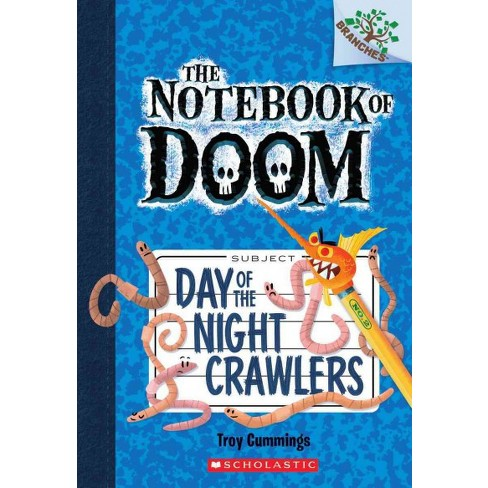Day of the Night Crawlers - (Notebook of Doom) by  Troy Cummings (Paperback) - image 1 of 1