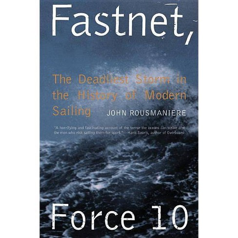Fastnet, Force 10 - 2 Edition by  John Rousmaniere (Paperback) - image 1 of 1