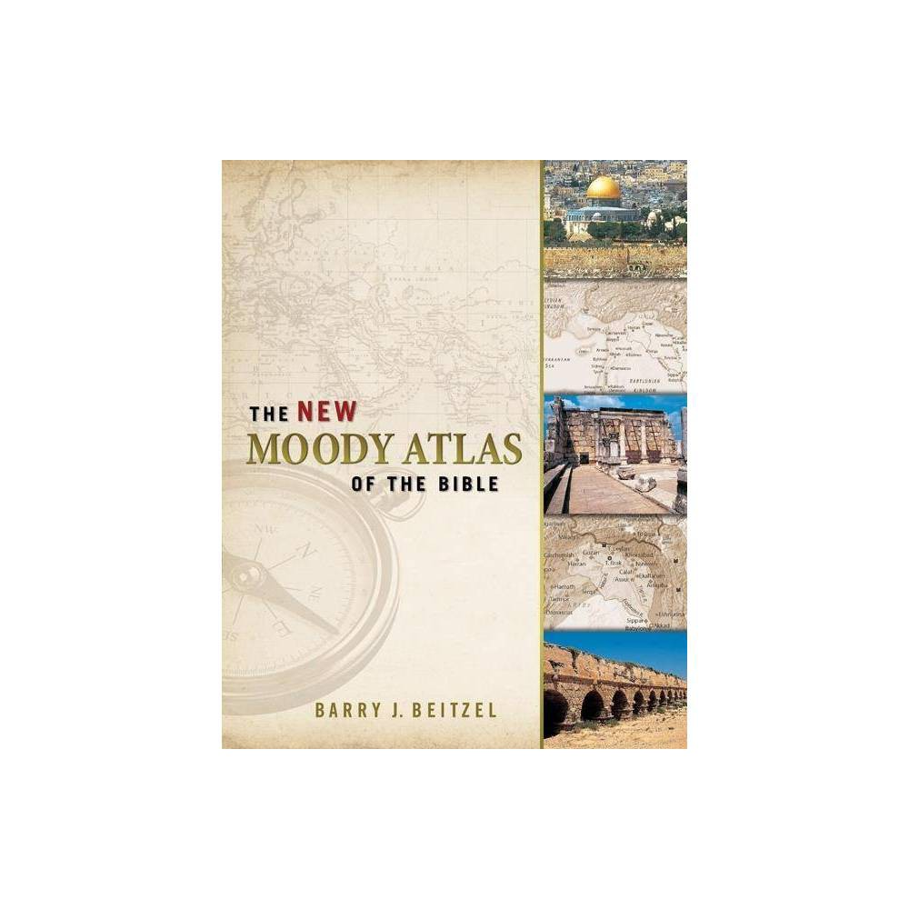 The New Moody Atlas Of The Bible By Barry J Beitzel Hardcover