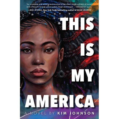 This Is My America - by Kim Johnson (Hardcover)