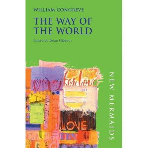 The Way of the World - (New Mermaids) 2 Edition by  William Congreve (Paperback) - image 1 of 1