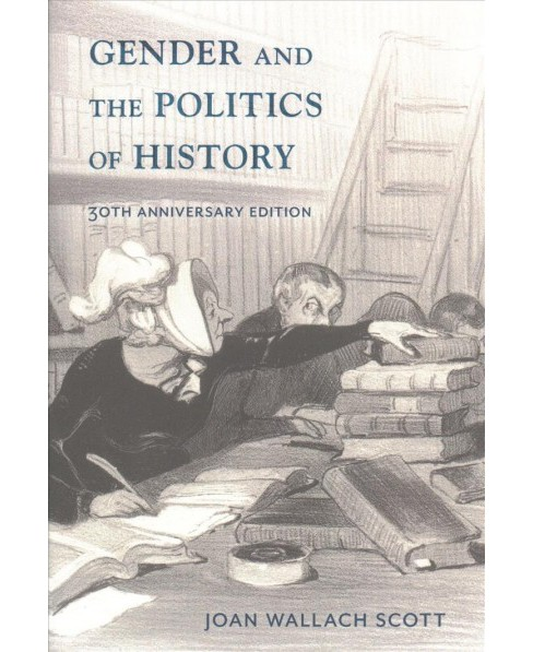 Gender and the Politics of History (Paperback) (Joan Wallach Scott) - image 1 of 1