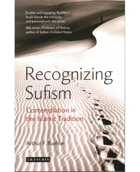 Recognizing Sufism : Contemplation in the Islamic Tradition (Paperback) (Arthur F. Buehler) - image 1 of 1