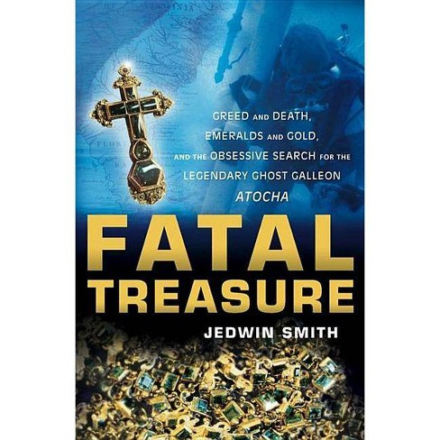 Fatal Treasure - by  Jedwin Smith (Paperback) - image 1 of 1