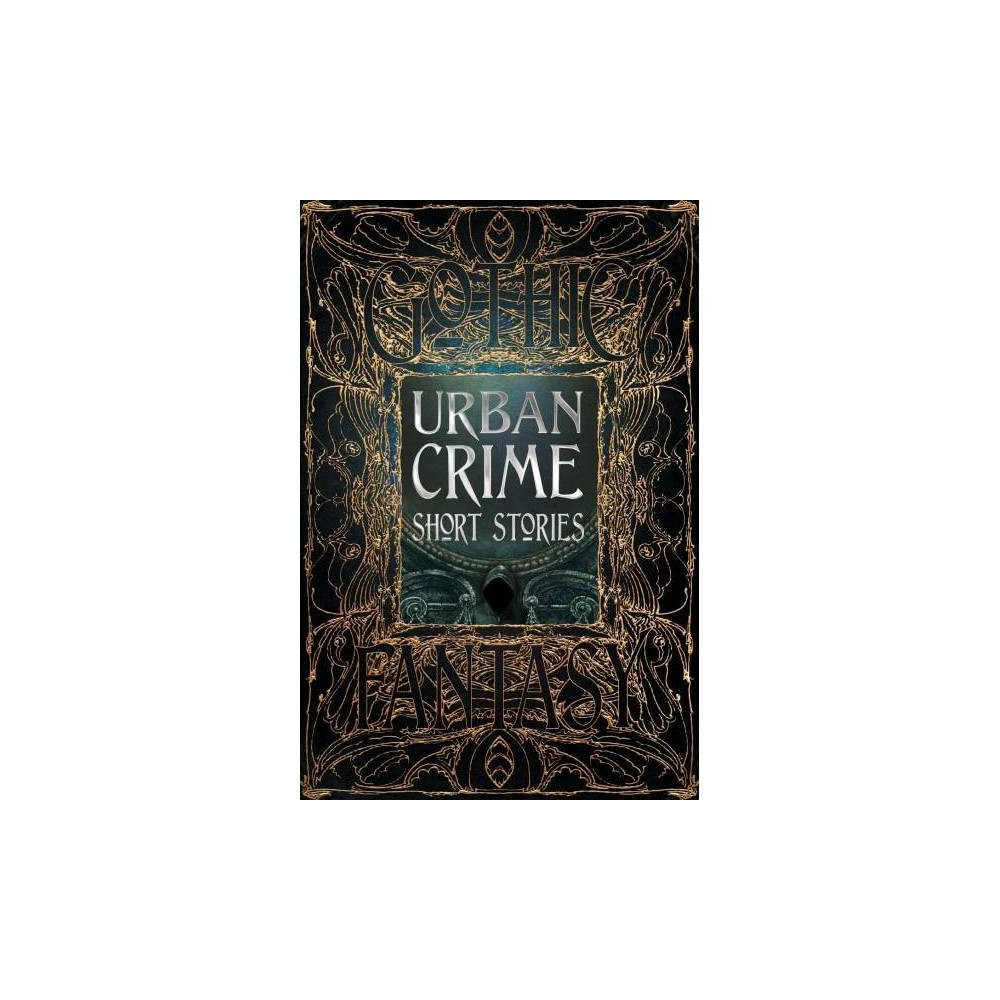 Urban Crime Short Stories - Deluxe (Gothic Fantasy) (Hardcover)