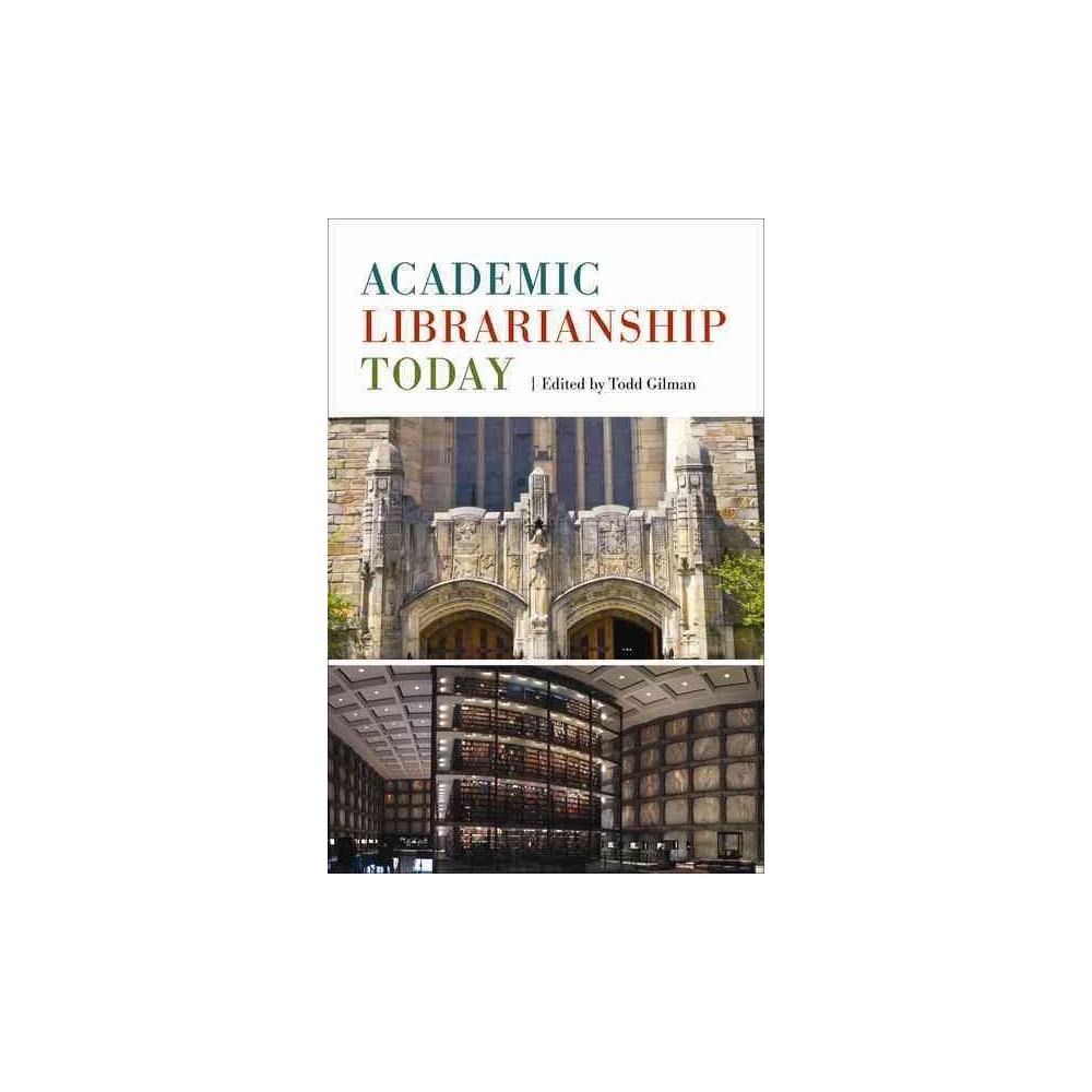 Academic Librarianship Today (Paperback)