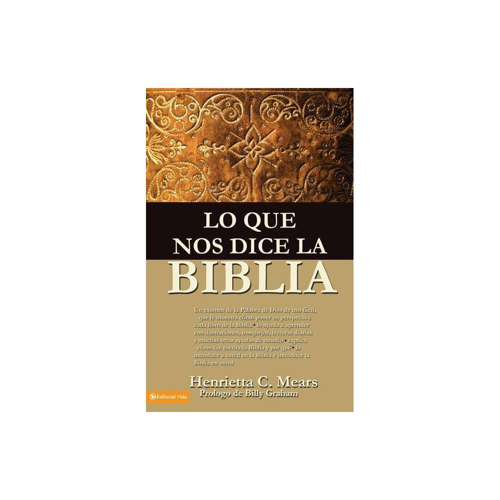 Lo Que Nos Dice La Biblia By Henrietta C Mears Paperback