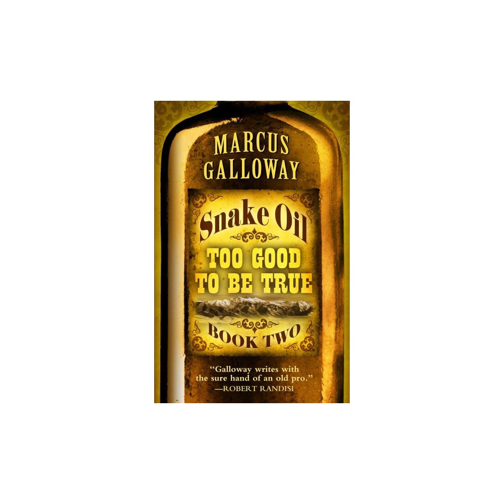 Too Good to Be True - Lrg (Thorndike Large Print Western Series) by Marcus Galloway (Hardcover)