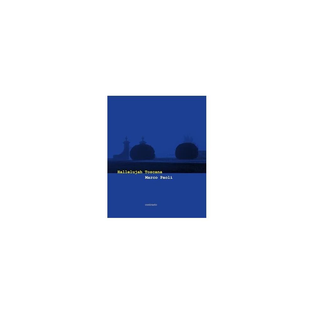 Hallelujah Toscana - Bilingual by Michael Cunningham (Hardcover)