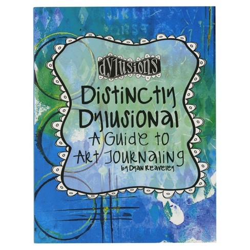 "Distinctly Dylusional A Guide To Art Journaling-Multicolor 8.5""x11"" - image 1 of 2"