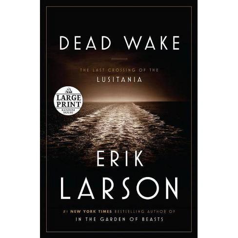 Dead Wake - by  Erik Larson (Paperback) - image 1 of 1