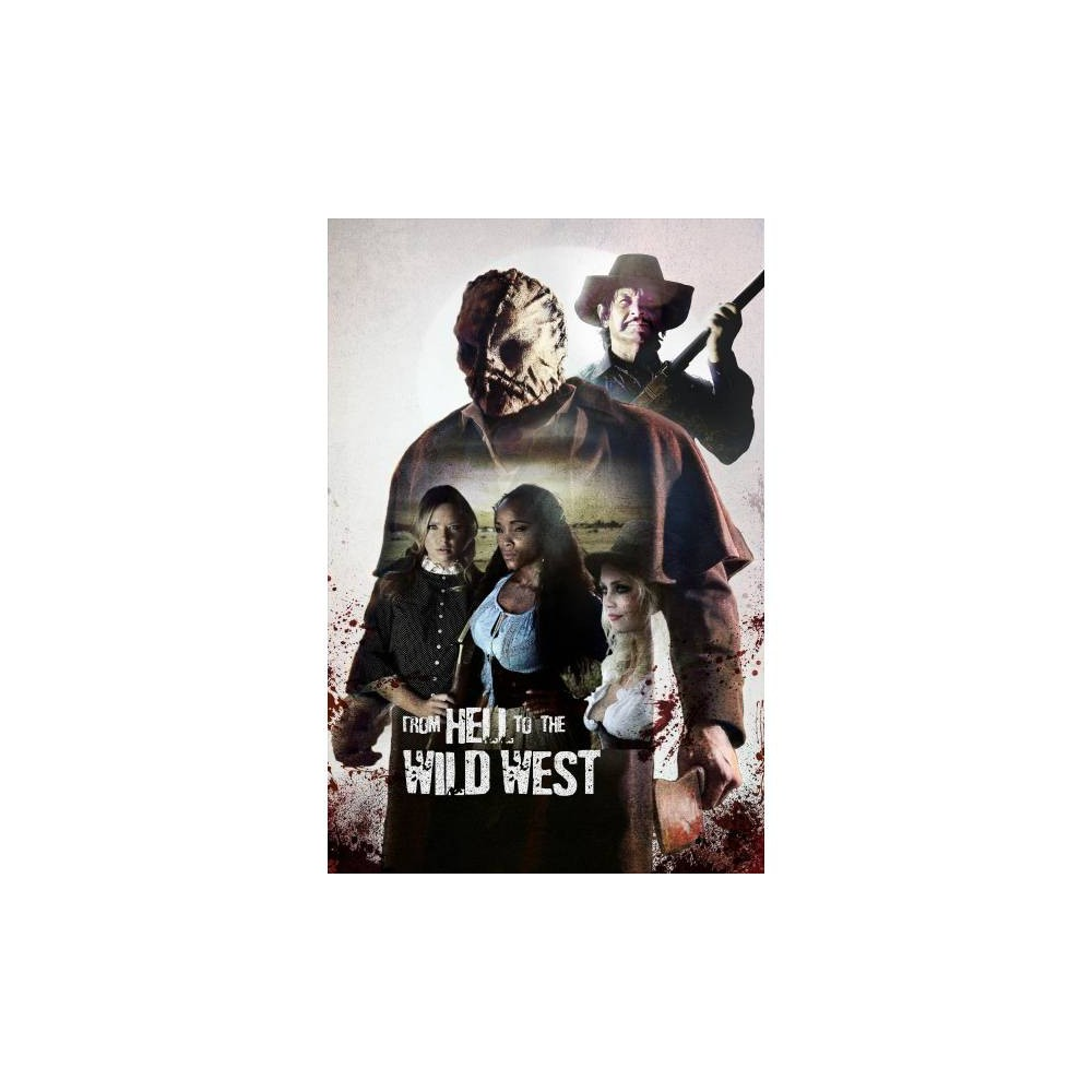 From Hell To The Wild West (Dvd)