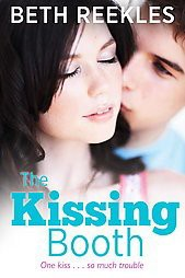 The Kissing Booth (Reprint)(Paperback)by Beth Reekles