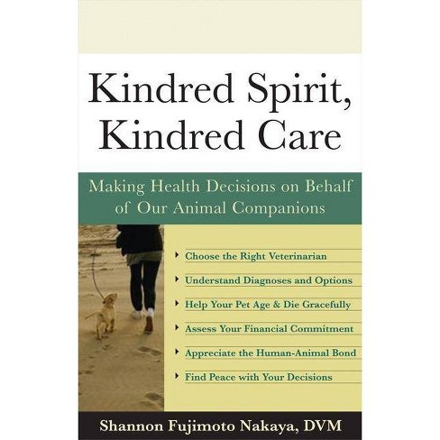 Kindred Spirit, Kindred Care - by  Shannon Fujimoto Nakaya (Paperback) - image 1 of 1