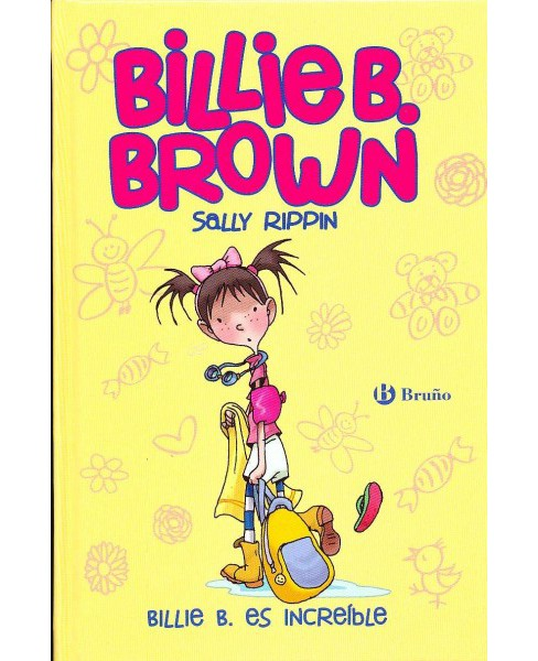 Billie B. es increíble / Billie B Brown, The Copycat Kid/The Deep End (Hardcover) (Sally Rippin) - image 1 of 1