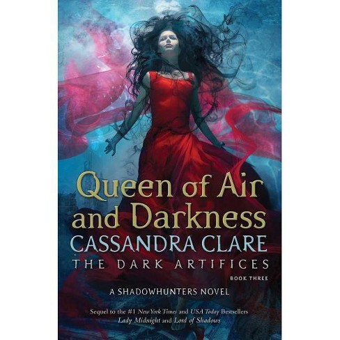 Queen of Air and Darkness -  (Dark Artifices) by Cassandra Clare (Hardcover) - image 1 of 1