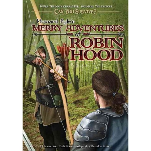 Howard Pyle's Merry Adventures of Robin Hood - (Can You Survive?) by  Brandon Terrell (Paperback) - image 1 of 1
