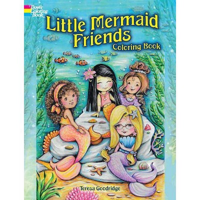 - Little Mermaid Friends Coloring Book - (Dover Coloring Books) By Teresa  Goodridge (Paperback) : Target