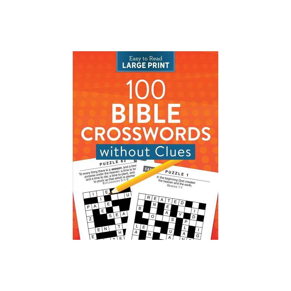 100 Bible Crosswords Without Clues Large Print By Compiled By Barbour Staff Paperback