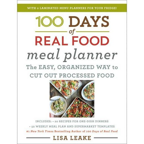 100 Days of Real Food Meal Planner - by Lisa Leake (Hardcover) - image 1 of 1