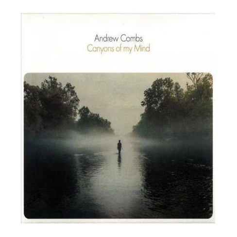 Andrew  AndrewCombs Combs - Canyons of My MindCanyons of My Mind (CD) - image 1 of 1