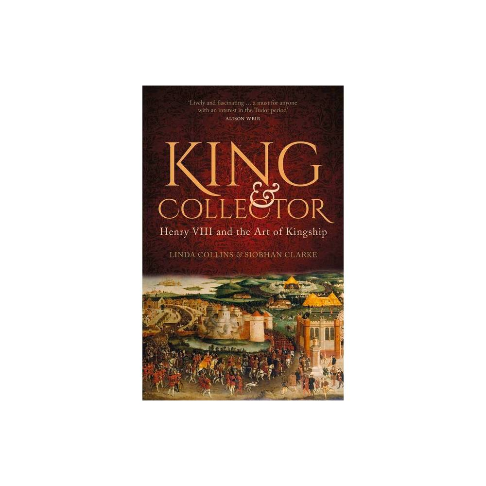 King Collector By Linda Collins Siobhan Clarke Hardcover
