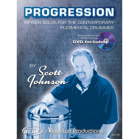 Row-Loff Progression Fifteen Solos for the Contemporary Rudimentary Drummer Book - image 1 of 1
