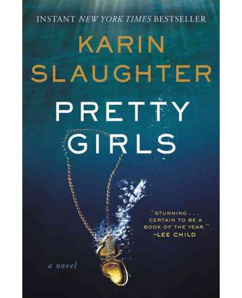 Pretty Girls (Reprint) (Paperback) (Karin Slaughter) - image 1 of 1