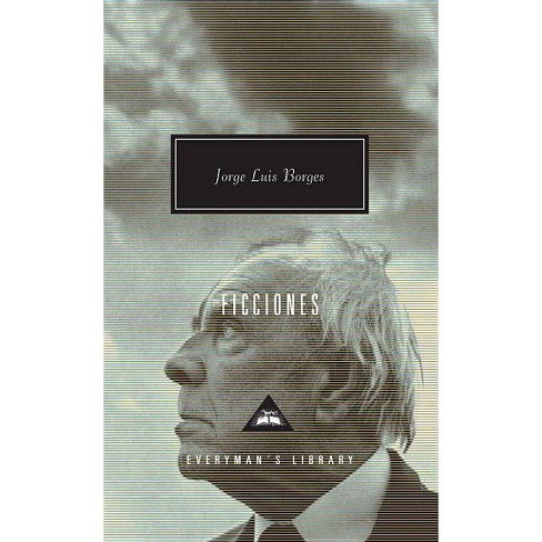 Ficciones - (Everyman's Library Contemporary Classics) by  Jorge Luis Borges (Hardcover) - image 1 of 1
