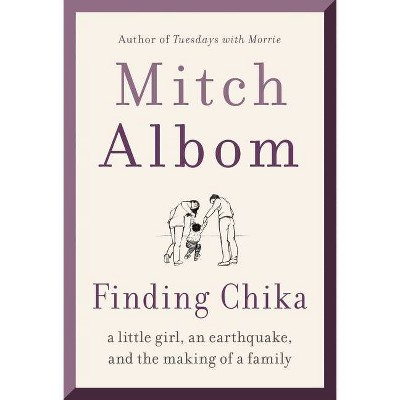 Finding Chika - by Mitch Albom (Paperback)
