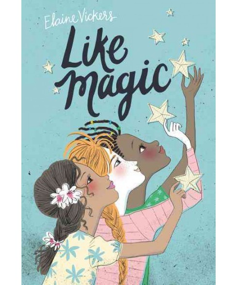 Like Magic (Hardcover) (Elaine Vickers) - image 1 of 1